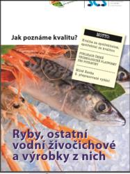 Jak poznáme kvalitu - ryby SČS